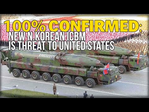 100% CONFIRMED: NEW N.KOREAN ICBM IS THREAT TO UNITED STATES