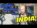 It Happens ONLY in INDIA !!! - REACTION.mp3