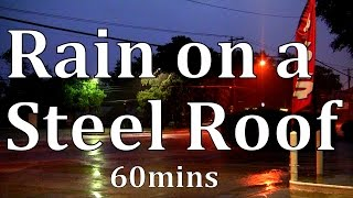 "Rain on a Steel Roof 60mins ""No Loops"""