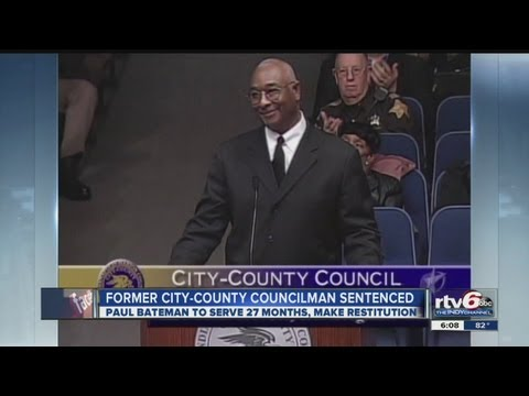 Ex-Indianapolis City-County Councilor Paul Bateman sentenced to 2 years in prison in fraud scheme