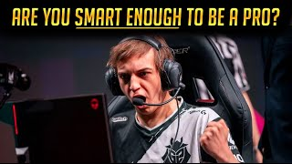 Do you need to be smart to be a pro gamer?