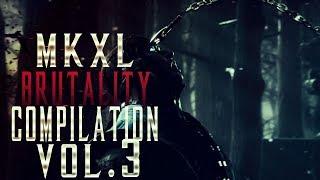 MORTAL KOMBAT X BRUTALITY COMPILATION #3