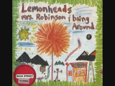The Lemonheads Mrs Robinson