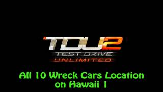 Test Drive Unlimited 2 - All 10 Wreck Cars Location on Hawaii 1