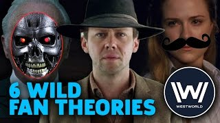 Six Wild Fan Theories About the Westworld Finale