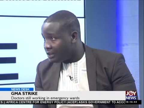 Ghana Medical Association (GMA) Strike - News Desk on Joy News (7-8-15)