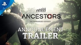 Ancestors: The Humankind Odyssey - Announcement Trailer | PS4