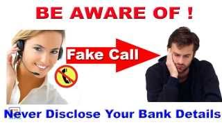 Alert! Beware of These Fraud Bank Calls( फर्जी बैंक कर्मी बन कर ठगी) - Must Watch and Share