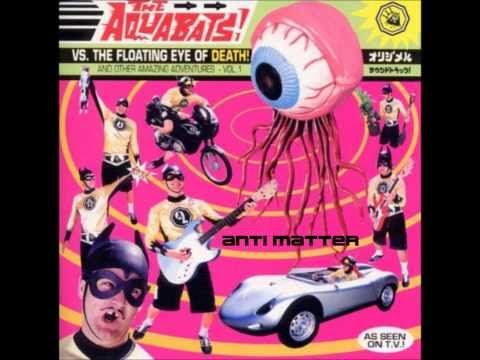 Aquabats - Anti-matter
