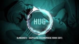 Slingshotz - Despacito (Technoposse Remix Edit)