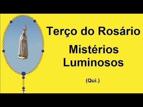 Ter�o do Ros�rio - Mist�rios Luminosos - Nossa Senhora de F�tima (Qui.)