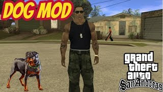 Download Dog Mod For GTA San Andreas PC