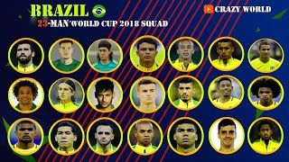Official - Brazil Football 23-Man Squad for World Cup 2018