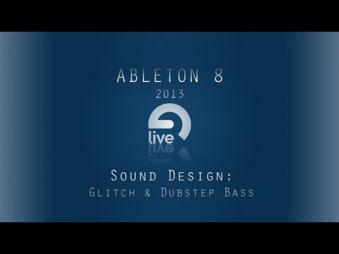 Ableton Tutorial: Glitch/Dubstep Bass Sound Design [Free Massive & WOW Presets]