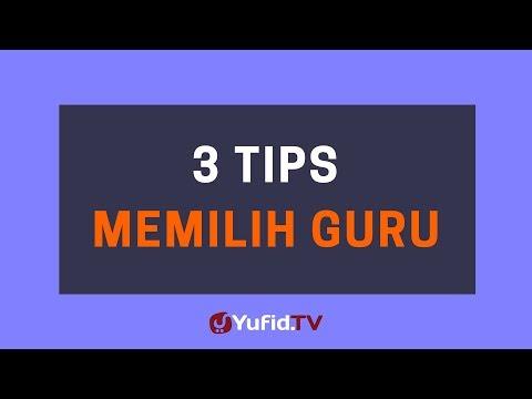 3 Tips Memilih Guru – Poster Dakwah Yufid TV