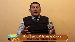 TESTIMONIO - HERMANO BENITO VILLANUEVA OROYA