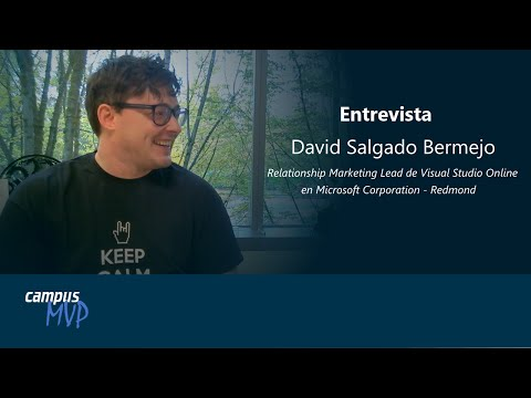 Entrevista David Salgado - Microsoft Corporation - campusMVP