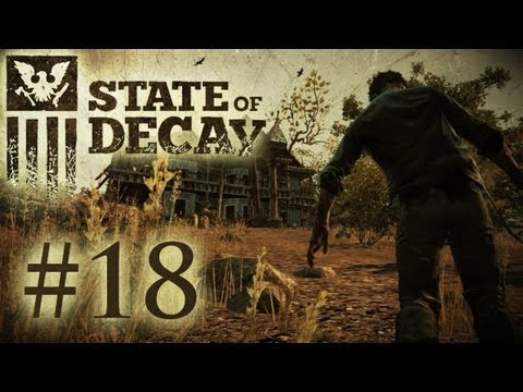 State of Decay Playthrough -  Beep Beep I'm A Jeep! (Part 18)