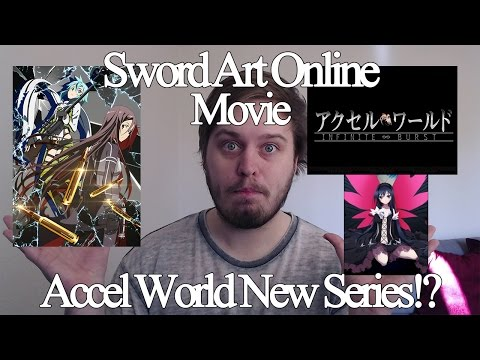 Sword Art Online Movie News & Accel World New Series!