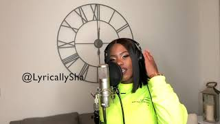 Lyrically Sha - Shot Clock (Ella Mai Remake)
