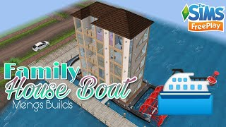 FAMILY HOUSE BOAT ⛴️ | The Sims FreePlay | Mengs Sims