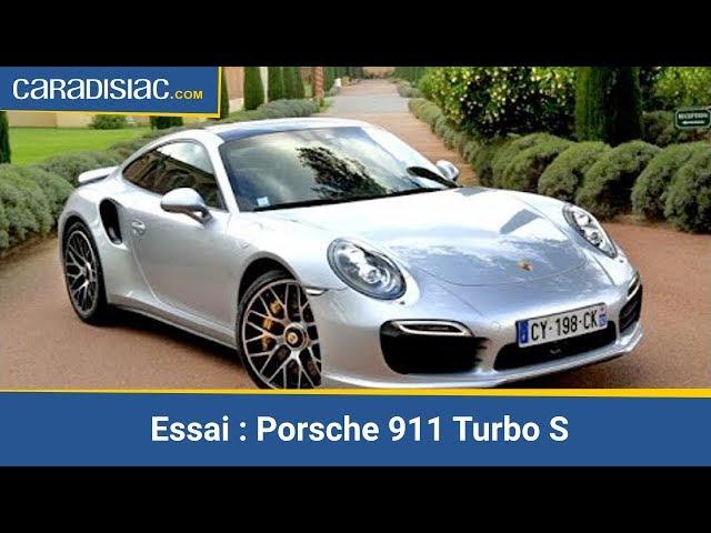Essai Porsche 911 Turbo S : la bête domestiquée - YouTube
