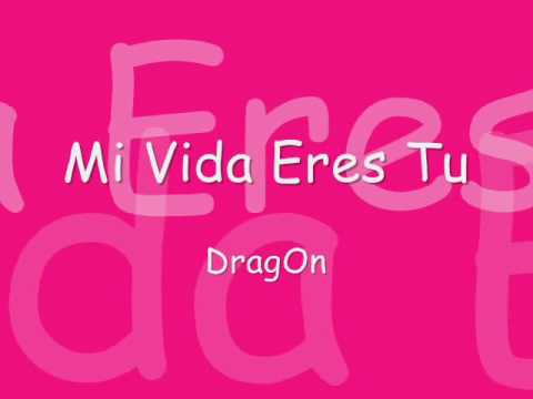 Sonyk El Dragon - Mi Vida Eres Tu - [ Con Letra ] video