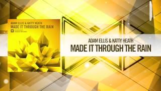 Adam Ellis & Katty Heath - Made It Through The Rain (Amsterdam Trance) + Lyrics