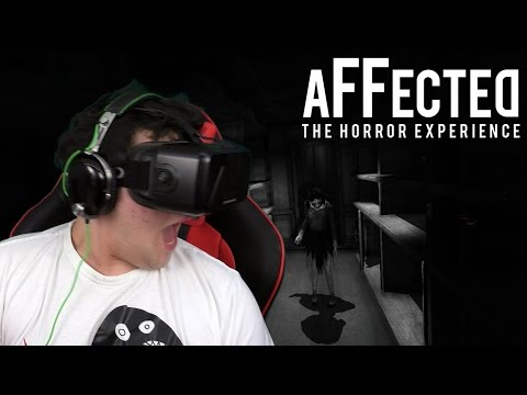 AFFECTED - OCULUS RIFT HORROR :D