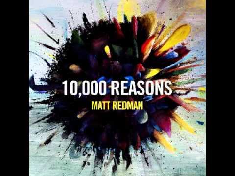 Matt Redman - 10,000 Reasons (bless The Lord) video