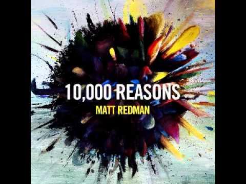 Matt Redman - 10,000 Reasons (bless The Lord) video
