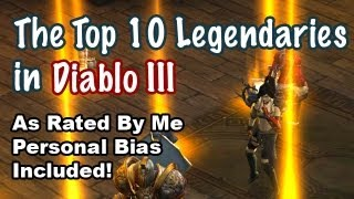 The Top 10 Best Legendaries in Diablo 3 - Legendary & Set Items