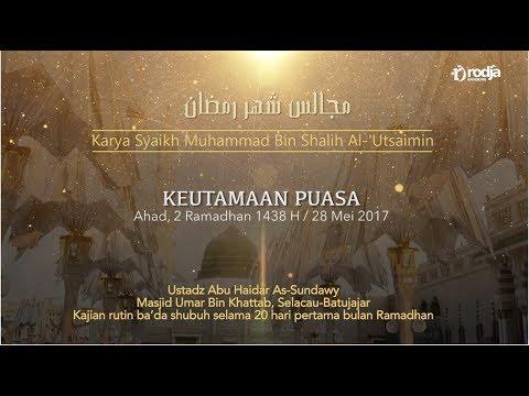Ustadz Abu Haidar As Sundawy : KEUTAMAAN PUASA || Majelis Bulan Ramadhan #2
