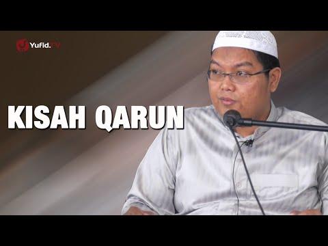 Ceramah Agama: Kisah Qarun - Ustadz Firanda Andirja, MA