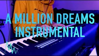 The Greatest Showman A Million Dreams Instrumental