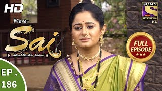 Mere Sai - Ep 186 - Full Episode - 12th June, 2018
