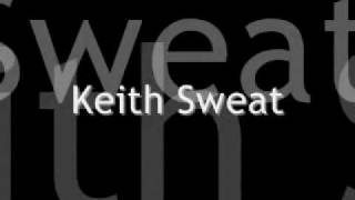 download lagu Twisted - Keith Sweat Lyrics gratis