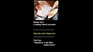 Mama Isa's Cooking School presents: Meet the chef: Mama Isa