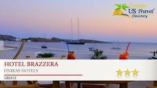 Hotel Brazzera - Finikas Hotels, Greece