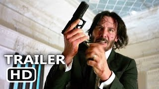 JOHN WICK 2 Official Trailer # 2 (2017) Keanu Reeves Action Movie HD