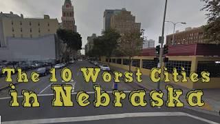 The 10 Worst Cities In Nebraska Explained