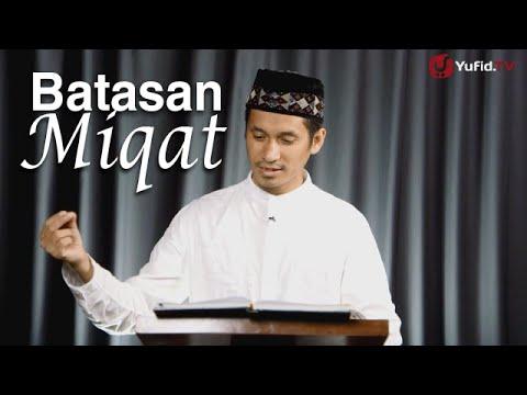 Serial Fikih Islam 2 - Episode 20: Batasan-Batasan Miqat - Ustadz Abduh Tuasikal