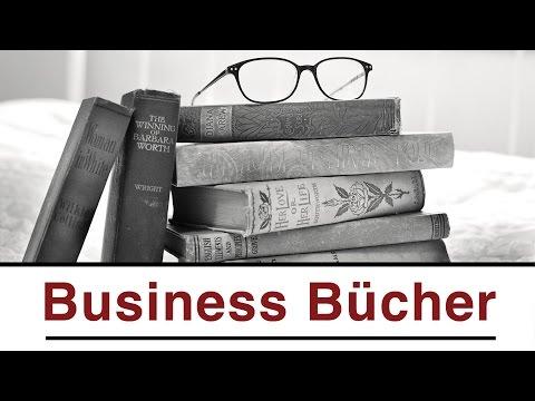 Die 3 Wichtigsten Business Bücher- Meine Empfehlungen!