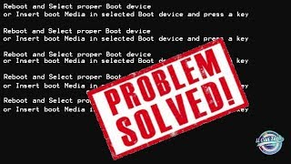 How to solve REBOOT AND SELECT PROPER BOOT DEVICE problem   U Can Tech
