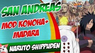 """GTA SA: MOD Naruto Shippuden """"Madara + Mapa Konoha"""""""