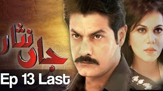 Jaan Nisar Episode 13