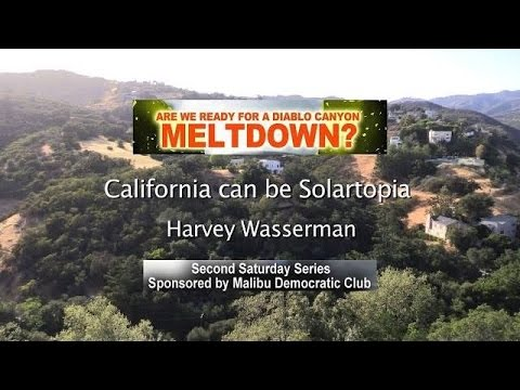 California can be Solartopia - Harvey Wasserman