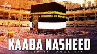 BEAUTIFUL NASHEED ABOUT THE KAABA  ????