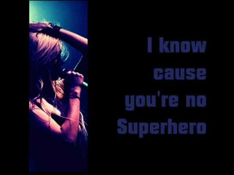 The Pretty Reckless - Superhero with lyrics Music Videos