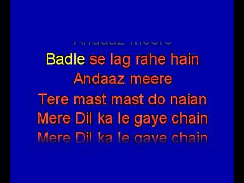 Tere Mast Mast Do Nain karaoke hindi song. Rahat Fateh Ali Khan...